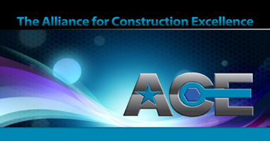 Alliance for Construction Excellence (ACE)